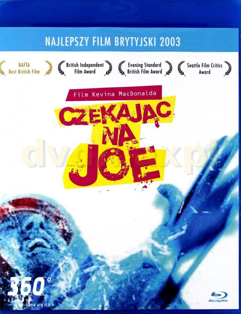 Czekając na Joe, reż. Kevin McDonald, 2003
